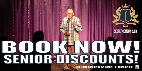 Secret Comedy Club - book now - senior discounts
