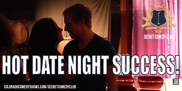 Secret Comedy Club - Hot Date Night Success